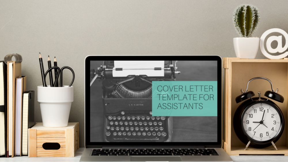 Covering letters and messages when applying for an Assistant role