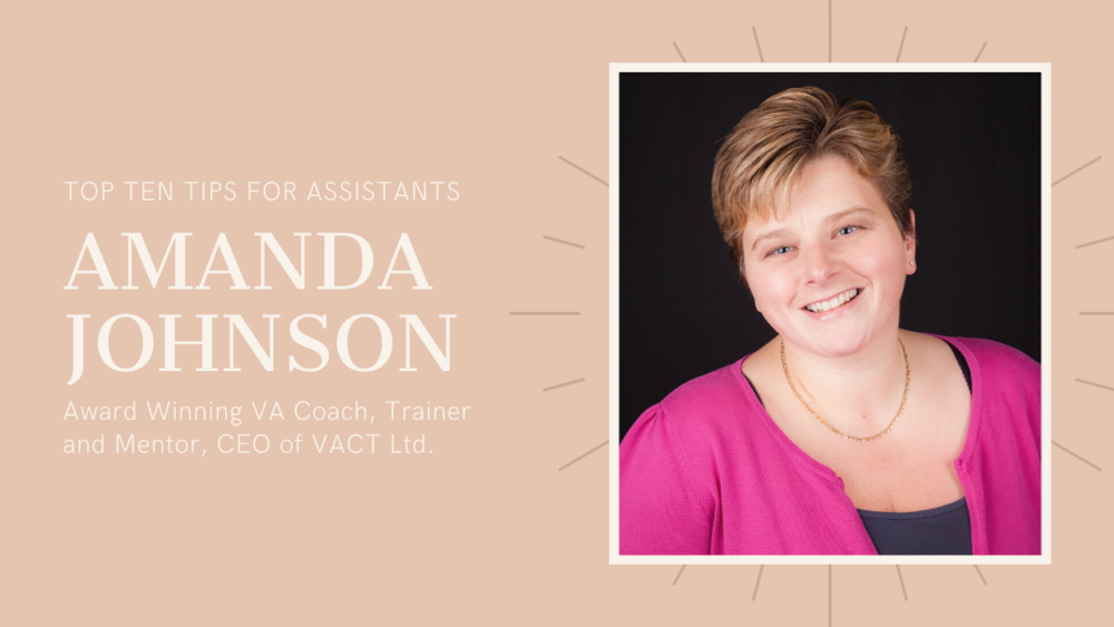 Tips and Techniques for Assistants - Amanda Johnson